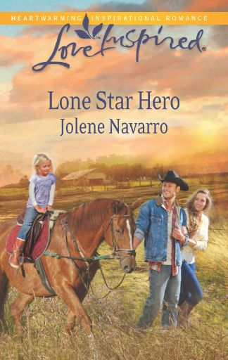 Lone Star Hero by Jolene Navarro. August 1 2014