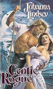 First Pirate love. A Gentle Rogue, Johanna Lindsey. 1990