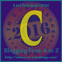 C for the A to Z Blogging Challenge.